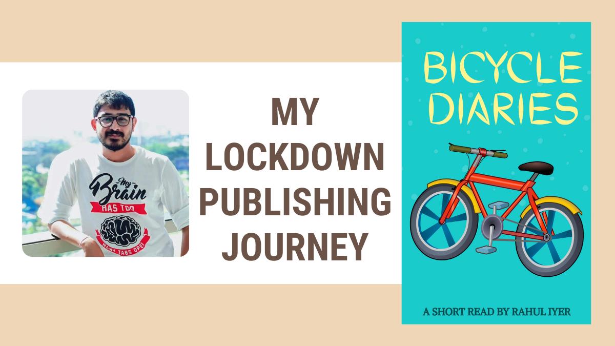 Rahul Iyer Bicycle Diaries